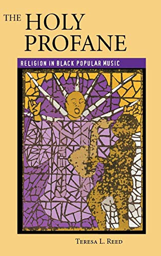9780813122557: The Holy Profane: Religion in Black Popular Music