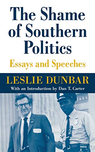 9780813122618: The Shame of Southern Politics: Essays and Speeches