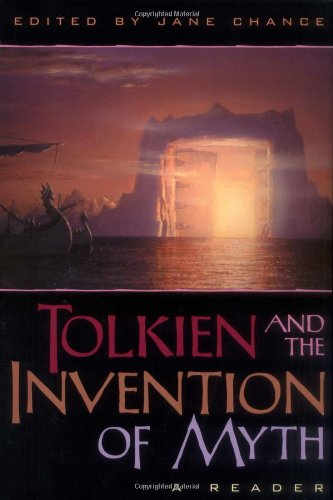 9780813123011: Tolkien and the Invention of Myth: A Reader