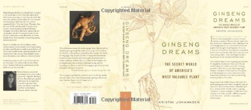 Ginseng Dreams : The Secret World of America's Most Valuable Plant