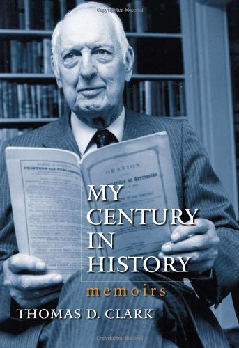 My Century in History: Memoirs: Clark, Thomas