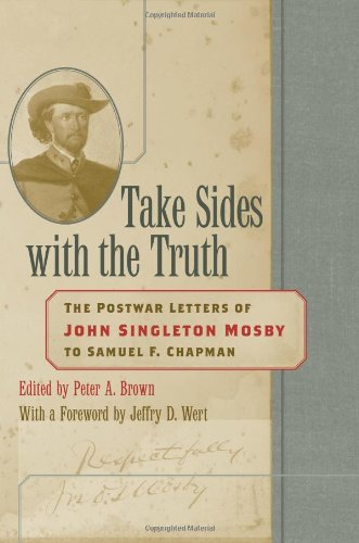9780813124278: Take Sides with the Truth: The Postwar Letters of John Singleton Mosby to Samuel F. Chapman