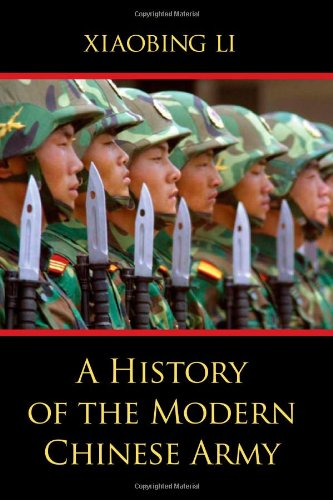 9780813124384: A History of the Modern Chinese Army