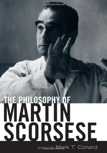 9780813124445: The Philosophy of Martin Scorsese (The Philosophy of Popular Culture)