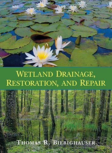 9780813124476: Wetland Drainage, Restoration, and Repair
