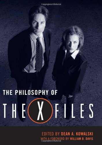 9780813124544: The Philosophy of The X-Files (Philosophy Of Popular Culture)