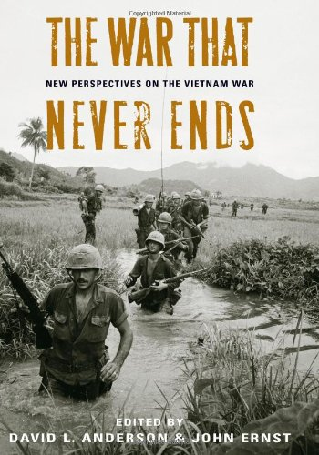 9780813124735: The War That Never Ends: New Perspectives on the Vietnam War