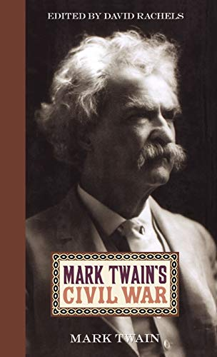9780813124742: Mark Twain's Civil War
