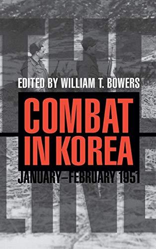 The Line: Combat in Korea, January - February 1951 (Hardback)