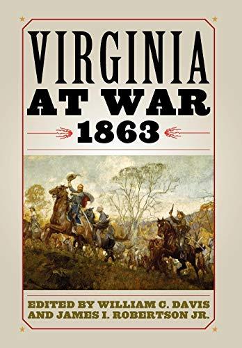 9780813125107: Virginia at War, 1863