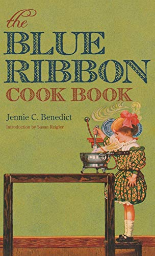 9780813125183: The Blue Ribbon Cook Book