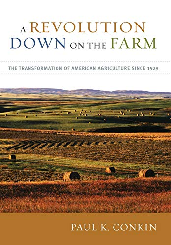 9780813125190: A Revolution Down on the Farm: The Transformation of American Agriculture since 1929