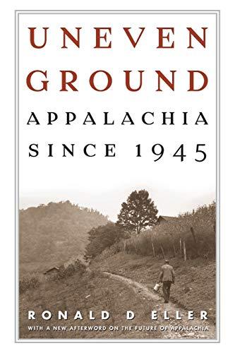 Uneven Ground: Eller, Ronald D.