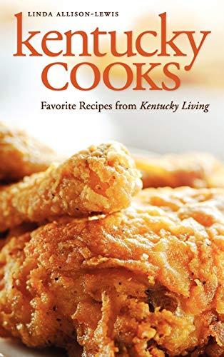 9780813125374: Kentucky Cooks: Favorite Recipes from Kentucky Living