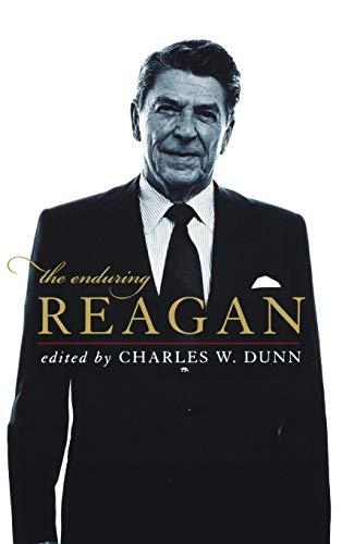 The Enduring Reagan (Hardback)