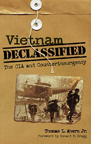 9780813125619: Vietnam Declassified: The CIA and Counterinsurgency