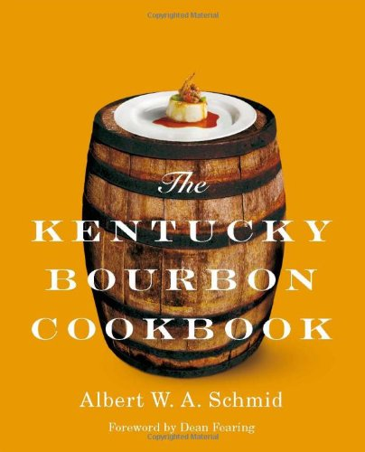 9780813125794: The Kentucky Bourbon Cookbook