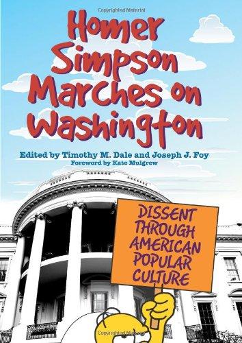 9780813125800: Homer Simpson Marches on Washington: Dissent through American Popular Culture