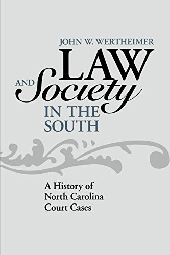 9780813126159: Law and Society in the South: A History of North Carolina Court Cases (New Directions In Southern History)