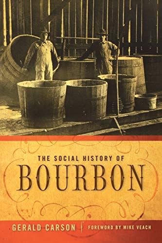 9780813126562: The Social History of Bourbon