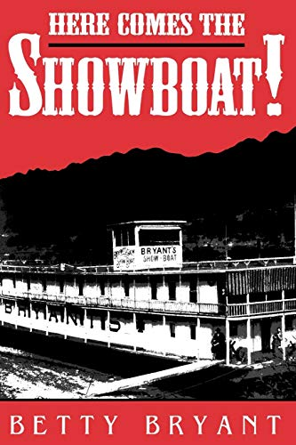 9780813129679: Here Comes The Showboat! (Ohio River Valley Series)