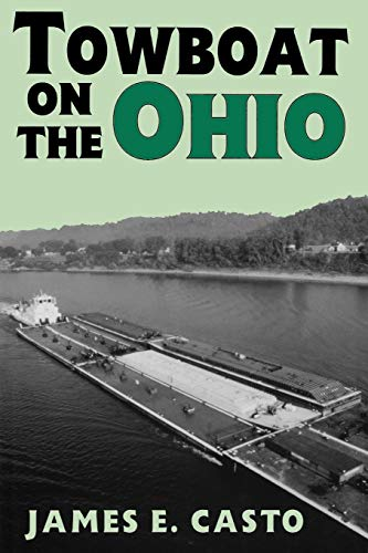 9780813129709: Towboat on the Ohio (Ohio River Valley Series)
