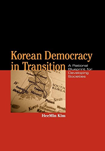 9780813129945: Korean Democracy in Transition: A Rational Blueprint for Developing Societies (Asia in the New Millennium)