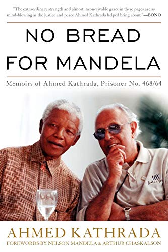 9780813133751: No Bread for Mandela: Memoirs of Ahmed Kathrada, Prisoner No. 468/64