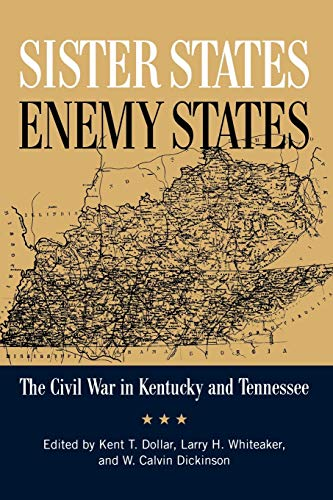 9780813133829: Sister States, Enemy States: The Civil War in Kentucky and Tennessee