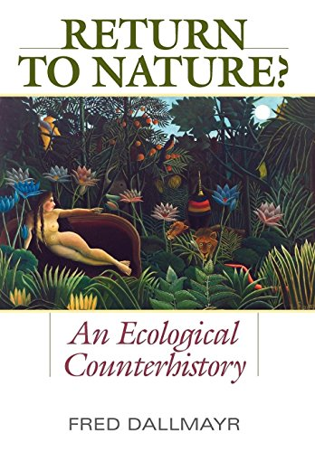 9780813134338: Return to Nature?: An Ecological Counterhistory