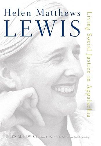 Helen Matthews Lewis: Living Social Justice in Appalachia: Lewis, Helen