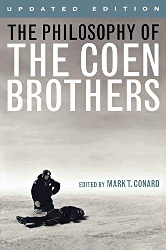 9780813134451: The Philosophy of the Coen Brothers (The Philosophy of Popular Culture)