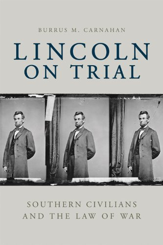 9780813134598: Lincoln on Trial: Southern Civilians and the Law of War