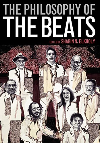 The Philosophy of the Beats (Philosophy Of Popular Culture)
