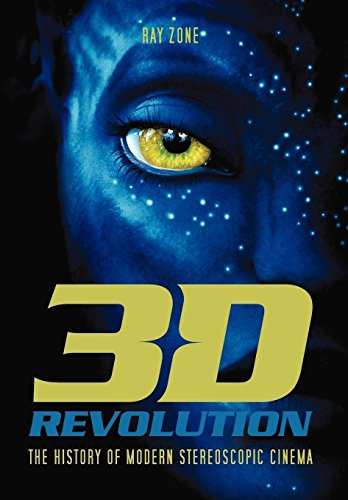 9780813136110: 3-D Revolution: The History of Modern Stereoscopic Cinema
