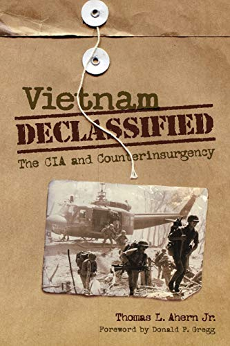 9780813136592: Vietnam Declassified: The CIA and Counterinsurgency