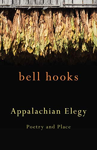 9780813136691: Appalachian Elegy: Poetry and Place (Kentucky Voices)