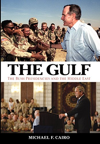 9780813136721: The Gulf: The Bush Presidencies and the Middle East (Studies In Conflict Diplomacy Peace)