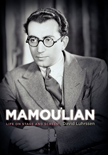9780813136769: Mamoulian: Life on Stage and Screen (Screen Classics)