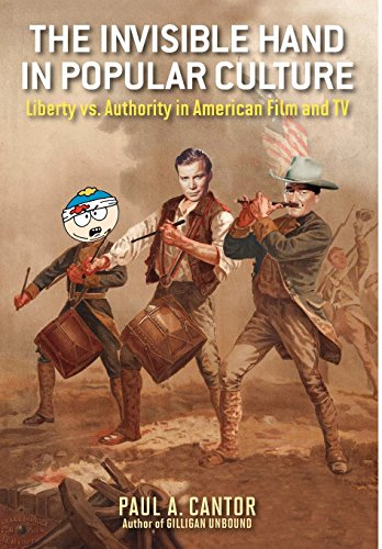 9780813140827: The Invisible Hand in Popular Culture: Liberty vs. Authority in American Film and TV