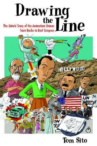 9780813141145: Drawing the Line: The Untold Story of the Animation Unions from Bosko to Bart Simpson