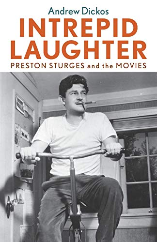 9780813141947: Intrepid Laughter: Preston Sturges and the Movies (Screen Classics)