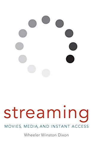 9780813142173: Streaming: Movies, Media, and Instant Access