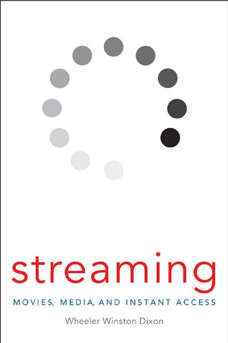 9780813142197: Streaming: Movies, Media, and Instant Access