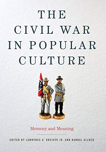 9780813143071: The Civil War in Popular Culture: Memory and Meaning