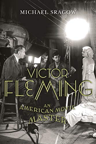 9780813144412: Victor Fleming: An American Movie Master