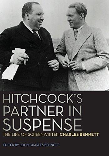 9780813144498: Hitchcock's Partner in Suspense: The Life of Screenwriter Charles Bennett (Screen Classics)