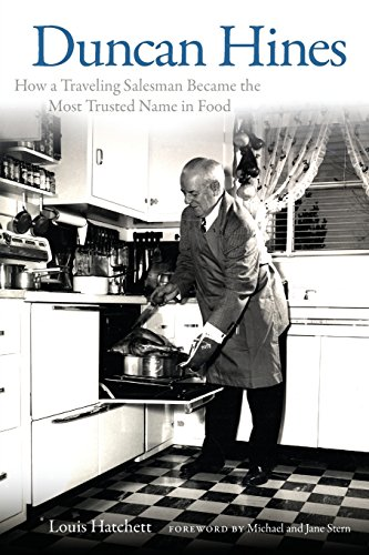 9780813144597: Duncan Hines: How a Traveling Salesman Became the Most Trusted Name in Food