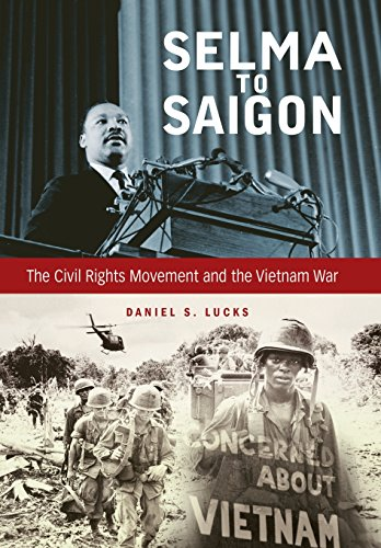9780813145075: Selma to Saigon: The Civil Rights Movement and the Vietnam War (Civil Rights and the Struggle for Black Equality in the Twentieth Century)
