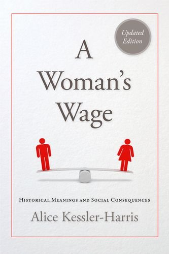 9780813145136: A Woman's Wage: Historical Meanings and Social Consequences (Blazer Lectures)
